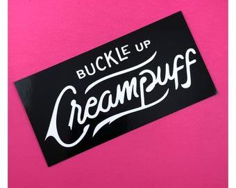 Buckle Up Creampuff vinyl sticker Hollstein Ship Carmilla lesbian queer Web Series Vampire Clexacon LGBTQ Queer Natasha Negovanlis