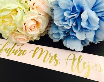 Future Mrs sash, Bride to be sash, bride sash, Bachelorette sash, bridal shower sash, bridal party sash, wedding sash, custom bride gift