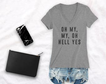 Oh My, My, Oh Hell Yes Shirt, Tom Petty Shirt, Concert Shirt, shirt for concert