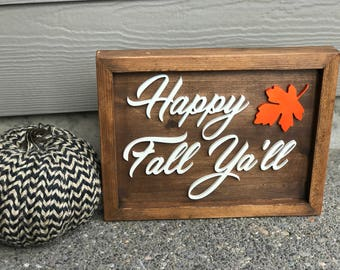 Happy Fall Ya'll Sign - Fall Decor - Raised Wooden Letters - Custom Cutouts - Fall Leaves - 3D Sign