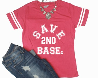 Save 2nd Base Breast Cancer Awareness Shirt // Breast Cancer Shirt