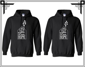 With You I'm Home Couple Hoodie Hooded Sweatshirt Party Valentines Day & Anniversary Gift For Couples Gift For Him And Her Matching Hoodie