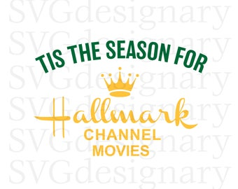 Tis The Season For Hallmark Channel Movies (Christmas, Holiday, Bake Cookies Drink Hot Cocoa, Watch) SVG PNG Download