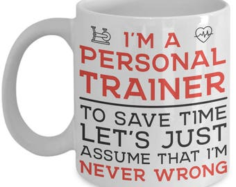 Funny I'm a Personal Trainer Gifts Coffee Mug for Men or Women