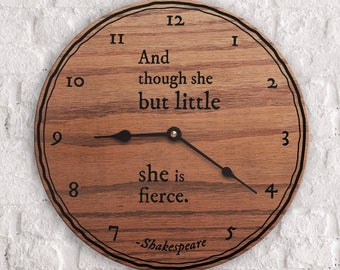 Famous Shakespeare Quotes - Fearless Quote - And Though She But Little She Is Fierce Quote - Shakespeare Quote