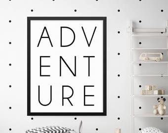 Adventure Print, Adventure Sign, Adventure Nursery, Adventure Awaits, Typography Wall Art, Modern Wall Art, Modern Wall Decor