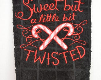 Sweet but Twisted Embroidered Kitchen Towel
