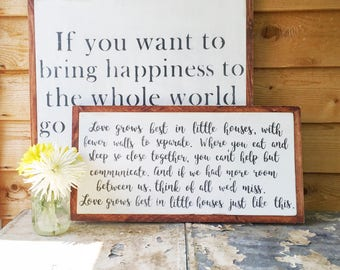 Love Grows Best in Little Houses- Love Grows Best in Little Houses Sign- Valentine's Day Gift- Housewarming Gift- Wedding Gift- Gift for Her