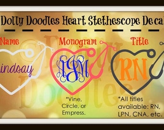Heart Stethescope Decal - Vinyl Decal - Monogram Decal - Name Decal - Title Decal - Medical - Personalized - Customized
