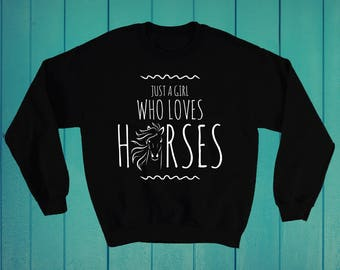 Just a girl who loves horses women's equestrian sweatshirt