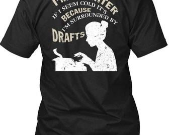 I'm A Writer T Shirt, Being A Writer T Shirt