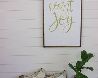 Count it all Joy - framed sign - hand lettered sign - fixer upper - hand painted sign - farm house decor - Joy sign