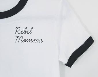Rebel Momma Ringer Unisex tee