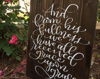 Grace Upon Grace, John, 1:16, Bible Verse, Wood Sign, Home Decor, Rustic, Accent