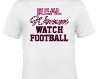 Real Women Watch Football Tee Unisex Shirt / Popular Shirt / Etsy Best Seller Shirt / FREE SHIPPING (US)