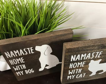 Wooden Sign, Namaste Home with Pet