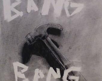 BANG BANG  charcoal drawing, hammer