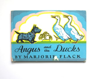 1930 Edition of Angus and the Ducks by Marjorie Flack Vintage Hardcover Children's Book