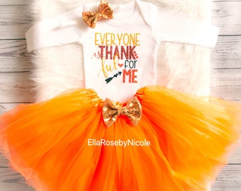 Everyone Is Thankful For MeThanksgiving Outfit Girl / Baby Girl Thanksgiving Outfit / Baby Girl Thanksgiving Bodysuit / Thanksgiving Tutu /