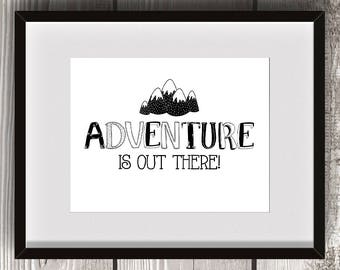 Adventure is Out There - Nursery Child Bedroom Decor Newborn Disney's UP Mountains Rustic Black & White Explorer 8x10 Digital Wall Art Print
