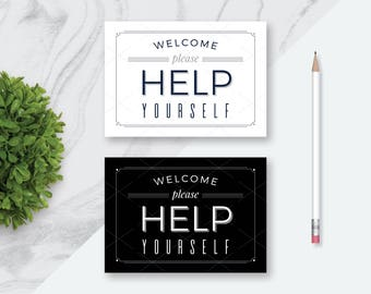 9 Welcome to Our Open House Please Help Yourself Printables, Please Help Yourself Signs, Black and White Open House Signs, 2 SIZES