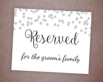 Reserved for Groom's Family Sign, Reserved Table Sign Printable, Silver Grey Confetti, Wedding Decor, DIY Wedding Reserved Signage, A003