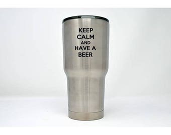 Keep calm and have a beer - Laser Engraved Tumbler - LET-037