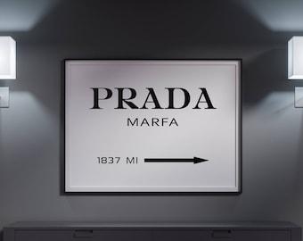 Sale!!! Prada Marfa Print, Prada Poster, Prada Marfa Sign, Fashion Print, Prada Marfa Printable, Typography Black and White