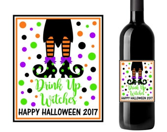 Drink Up Witches wine label, Halloween wine label, Halloween party wine label, Happy Halloween, Halloween wine labels, Halloween party