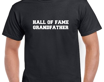 Hall of Fame Grandffather Shirt- Gift for Grandpa- Fathers Day Gift