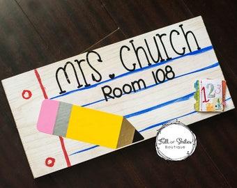 Teacher Classroom Sign