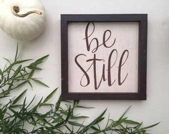 Be Still Sign | Hand Lettering on Wood