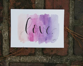 "Watercolor  ""Love"" (5x7 in)"