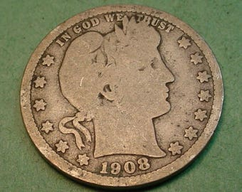 1908-D Barber Quarter The Coin you see is the Coin You get <> # ET1079