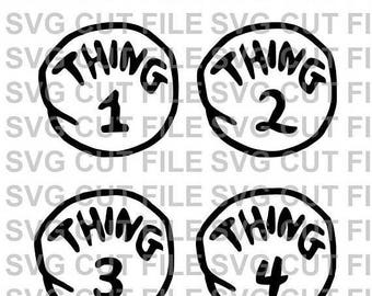 25%OffSale SVG Cut File~ Thing 1 Thing 2 Thing 3 and Thing 4 Multi Layer Cut File~Silhouette Cut File~Cameo ~Cricut ~Vinyl, Tshirts, Clipart