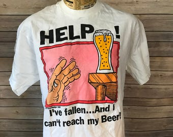 Vintage 90s Help I've Fallen and I Can't Reach My Beer T-Shirt (L)