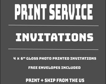 """Print Service for 4x6"""" Invitations"""
