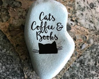 "Natural, Handmade Printed ""Cats, Coffee and Books"" Stone. Unique Stone Art Gift."