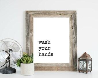 Wash your hands, Bathroom Sign, Bathroom Printable, Wash your hands Sign, Wash your Hands printable, Bathroom Print, Bathroom Decor