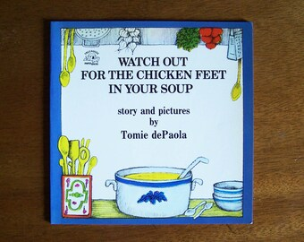 Watch Out for the Chicken Feet in Your Soup by Tomie dePaola - Children's Book