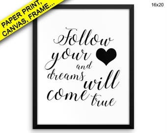 Follow Your Heart Printed Poster Follow Your Heart Framed Follow Your Heart Typography Art Follow Your Heart Typography Print Follow Decor