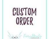 Custom Ornament Order for Samantha