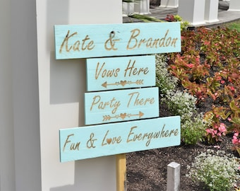 "Engraved Customized ""Vows Here, Party There, Fun & Love Everywhere"" Sign 
