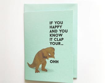 IF YOU HAPPY... - greeting card, greeting card with matching envelope A6