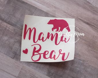 "Custom Mama Bear Decal 5"" Any Color, Mama Bear Decal, Mom Decal, Bear Decal"