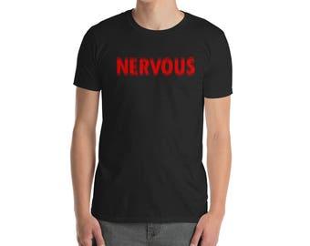 Nervous T-Shirt