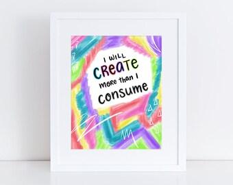 Create More Abstract Art Print, Downloadable Art, Handlettered Print, Printable Art, Colorful Wall Art, Download Print
