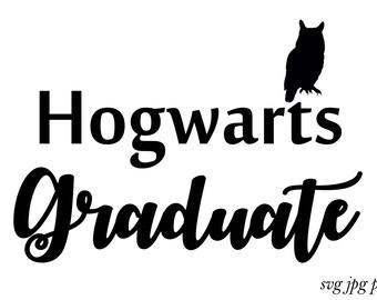Hogwarts Graduate Svg File Cricut File Svg Files for Silhouette Instant Digital Download Harry Potter Svg