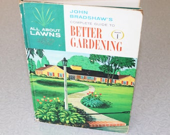 All About Lawns John Bradshaw's Book 1 Complete Guide To Better Gardening 1961