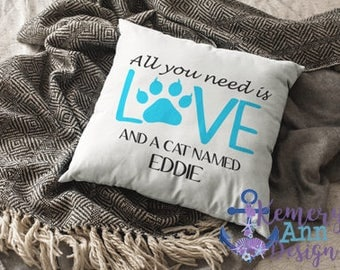 Personalized Cat Pillow, Love Cats Pillow, Cat Throw Pillow, Custom Cat Pillow, All You Need Is Love Pillow, Furry Friend Pillow